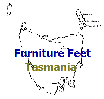 Furniture Feet Tasmania