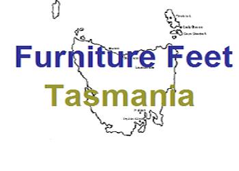 Furniture Feet Tasmania